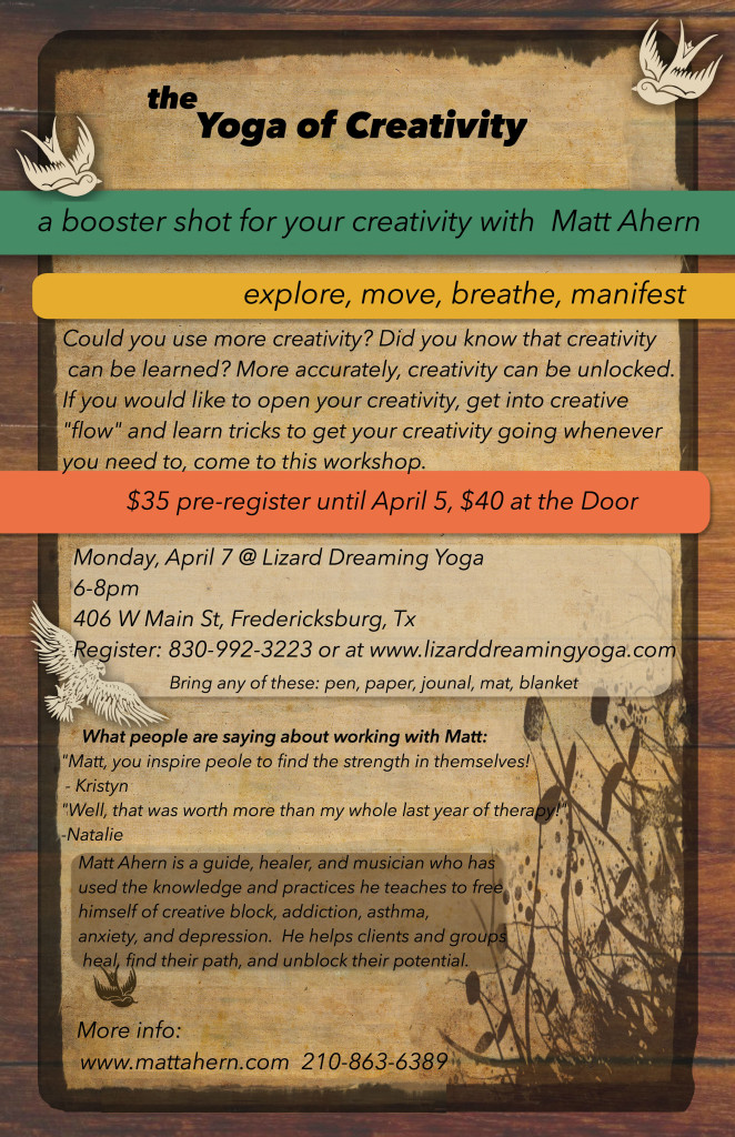 the Yoga of Creativity april 7 matt lizard1
